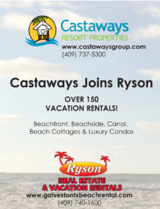 Castaways, purveyor of Galveston Weekend rentals and more