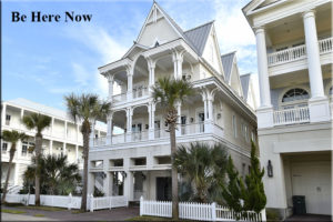 Be Here Now - Beachtown Galveston
